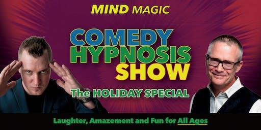 Comedy Hypnotist Show - Holiday Family Special