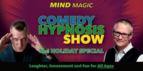 Comedy Hypnotist Show - Holiday Family Special tickets