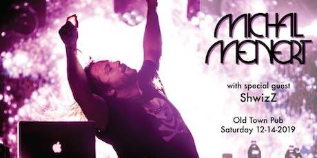 Michal Menert & DJ Nick Gerlach with special guest ShwizZ tickets