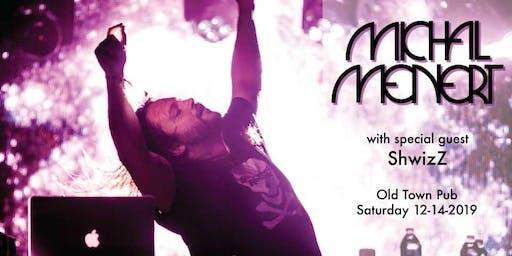Michal Menert & DJ Nick Gerlach with special guest ShwizZ