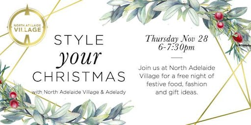 Style YOUR Christmas with North Adelaide Village & Adelady