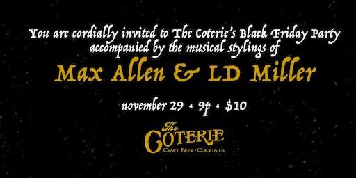 Black Friday w/ Max Allen & LD Miller