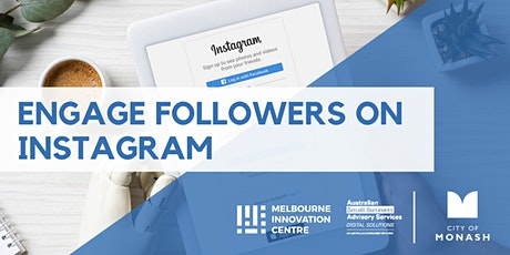CANCELLED WORKSHOP: Engage Real Followers on Instagram - Monash  tickets