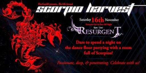 The 6th Annual Scorpio Harvest // Resurgent