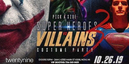 Heroes vs. Villains Halloween Costume Party