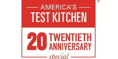 America's Test Kitchen 20th Anniversary Celebration