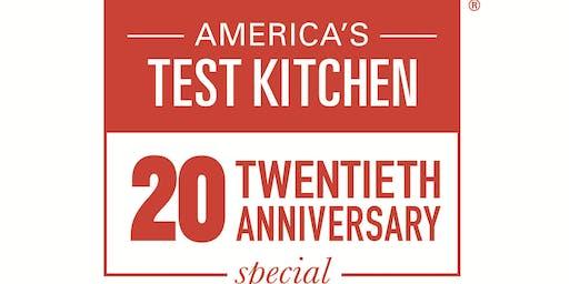 America's Test Kitchen 20th Anniversary Celebration