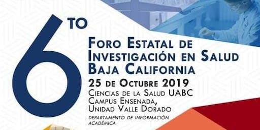 6to Foro Estatal De Investigación En Salud Baja California