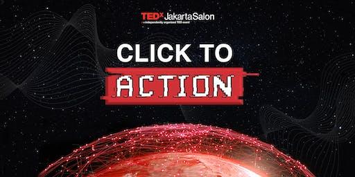 TEDxJakarta Salon 2019: Click to Action