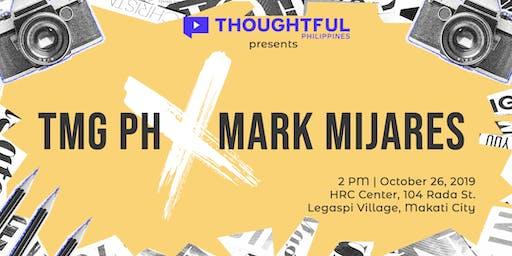 Thoughtful PH x Mark Mijares