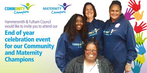 Community and Maternity Champions Celebration  Hammersmith and Fulham