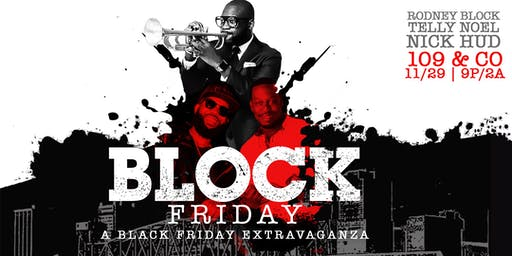 BLOCK FRIDAY: A Black Friday Extravaganza