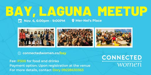 #ConnectedWomen Meetup - Bay, Laguna (PH) - November 6