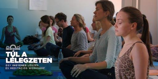 'Túl a Lélegzeten' - Ingyenes bevezetés a Boldogság Programba - Budapest