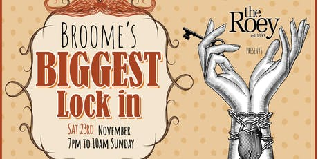 Broome's Biggest Lock In Supporting Movember tickets