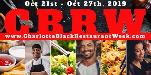 Charlotte Black Restaurant Week.....(Tickets to Signature Events & more)