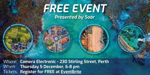 FREE Drone Night @ Camera Electronic, Presented by Soar