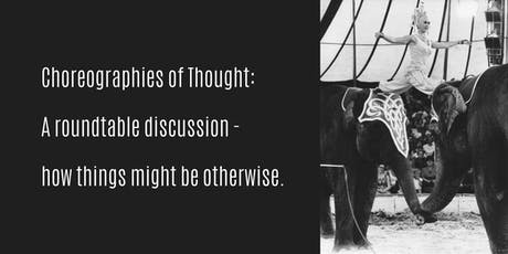 Choreographies of Thought tickets