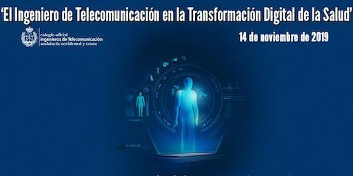 INGENIEROS DE TELECOMUNICACION Y  SALUD DIGITAL