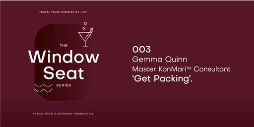 July: The Window Seat Series—Get Packing with Gemma Quinn