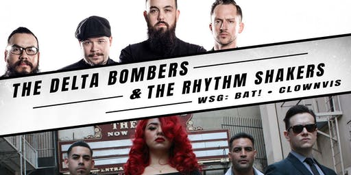 DELTA BOMBERS, THE RHYTHM SHAKERS, BAT! with CLOWNVIS