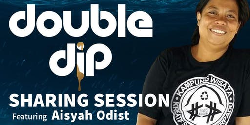 Sharing Session with Aisyah Odist | Bali Praia x Double Dip