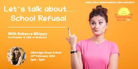School Refusal & Legal Rights tickets