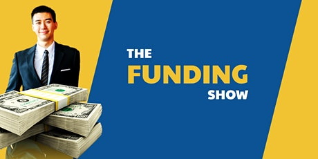 Get Rich Funding Your Business IDEAS [REGISTER FREE]  tickets