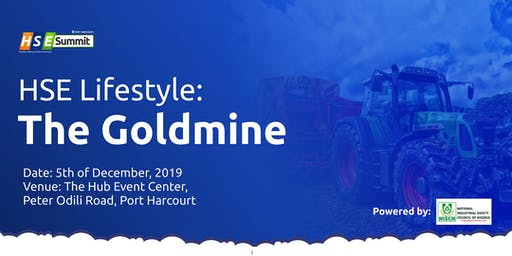 Port Harcourt HSE Summit:  HSE Lifestyle  - The Goldmine