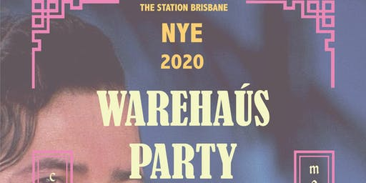 The Station NYE Warehaús Party