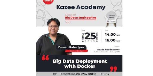 Kazee Academy Class Of Big Data Engineering Vol 1