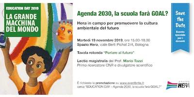 EDUCATION DAY - Agenda 2030, la scuola farà GOAL?