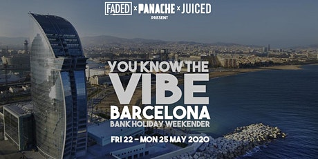 Faded x Panache x Juiced - You Know The Vibe (Barcelona) tickets