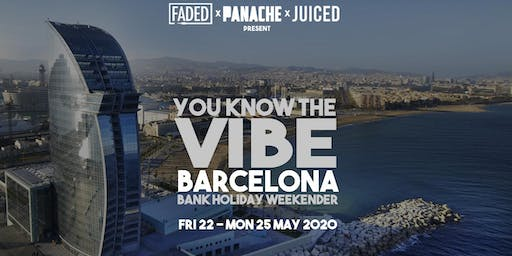 Faded x Panache x Juiced - You Know The Vibe (Barcelona)