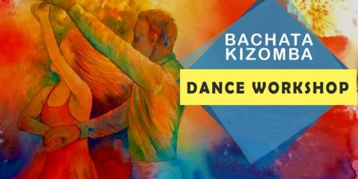 FREE BACHATA and KIZOMBA Dance Workshop and Class