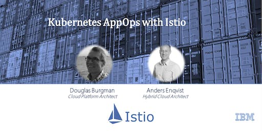 Kubernetes AppOps with Istio (IBM)
