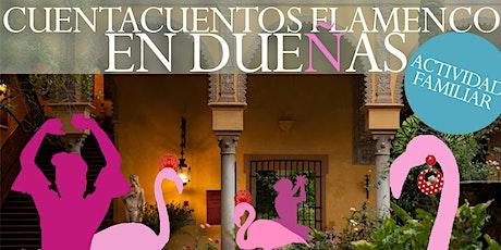 Cuentacuento flamenco en el Palacio de las Dueñas entradas