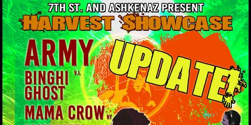 7th Street Band Harvest Showcase with special guests Army, Binghi Ghost, Mama Crow, Roots Natty, and Melodia Rose,  plus DJ Sep (Dub Mission)