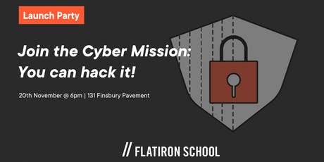 Join the Cyber Mission : Launch Party   London tickets