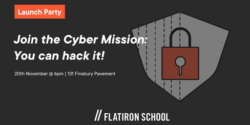 Join the Cyber Mission : Launch Party   London