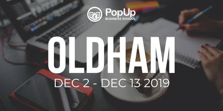 Oldham  - PopUp Business School | Making Money from your Passion tickets