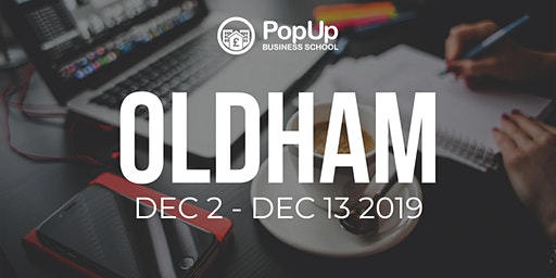 Oldham  - PopUp Business School | Making Money from your Passion