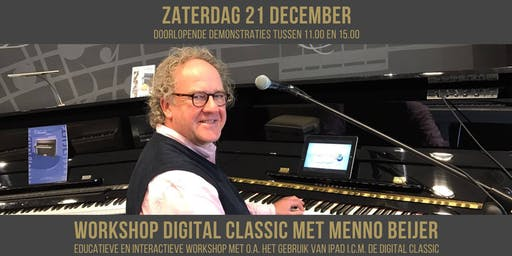Workshop Digital Classic (digitale piano) met Menno Beijer | gebruik van apps