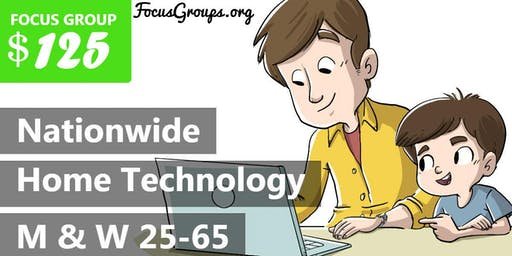 Focus Group for Parents on Home Technology – $125