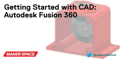 Getting Started with CAD: Autodesk Fusion 360