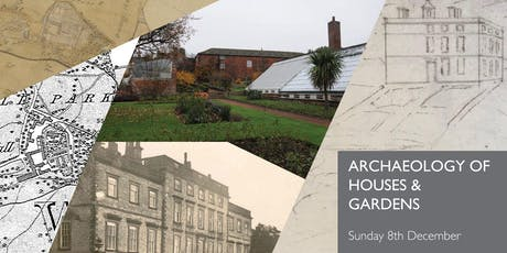 Archaeology of Houses and Gardens tickets