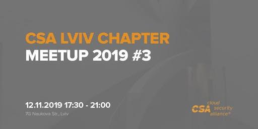 CSA LVIV CHAPTER MEETUP 2019 #3