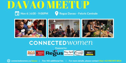 #ConnectedWomen Meetup - Davao (PH) - December 11