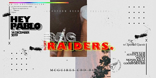 Hey Pablo // Bag Raiders