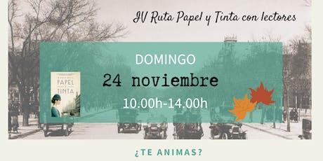 IV Ruta Papel y Tinta por Madrid con lectores entradas